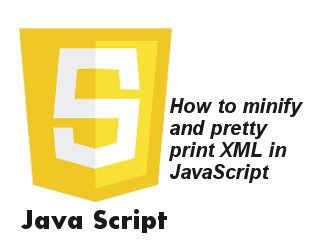 How to minify and pretty print XML in JavaScript